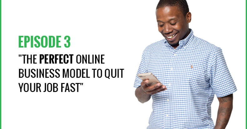The PERFECT Online Business Model To Quit Your Job Fast!