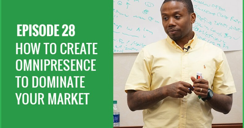 How To Create Omnipresence To Dominate Your Market