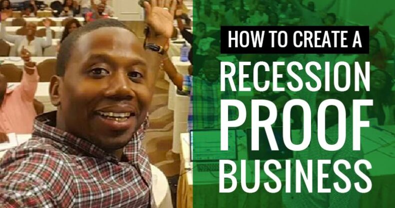 How To Create A Recession Proof Business