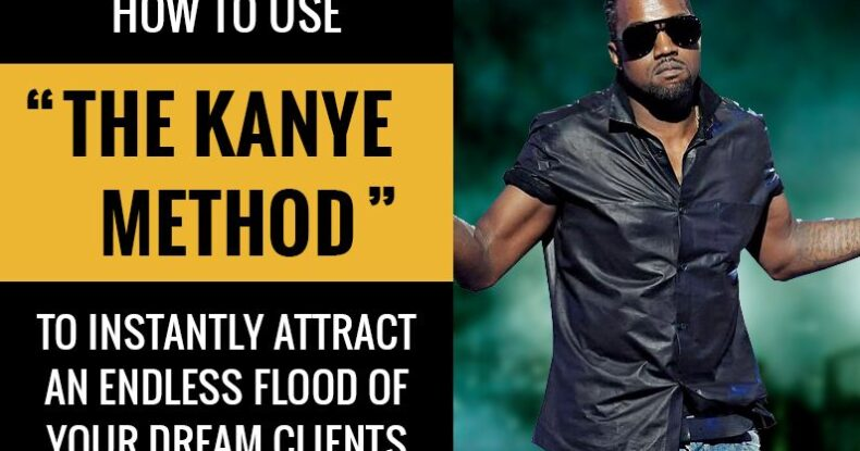 How To Use The Kanye Method