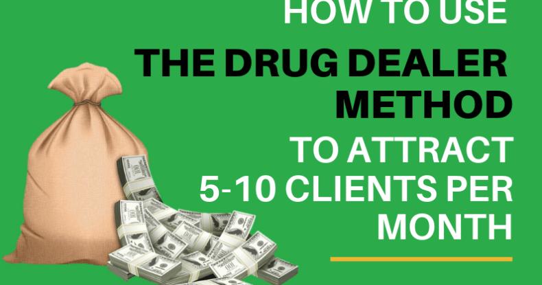 Drug Dealer Method