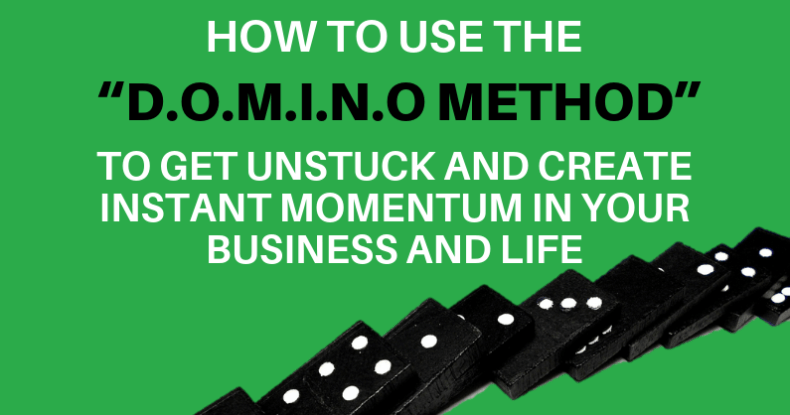 "How To Use The ""D.O.M.I.N.O Method"""