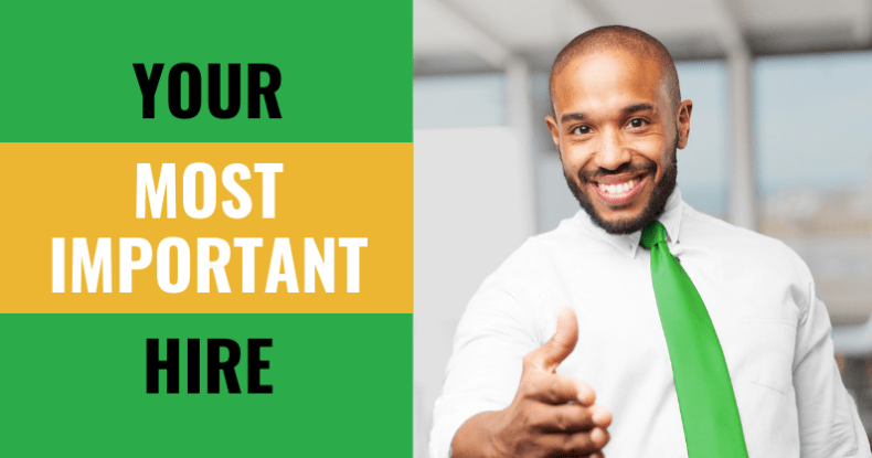 Your Most Important Hire