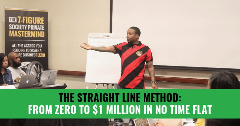 The Straight Line Method: From Zero To $1 Million In No Time Flat