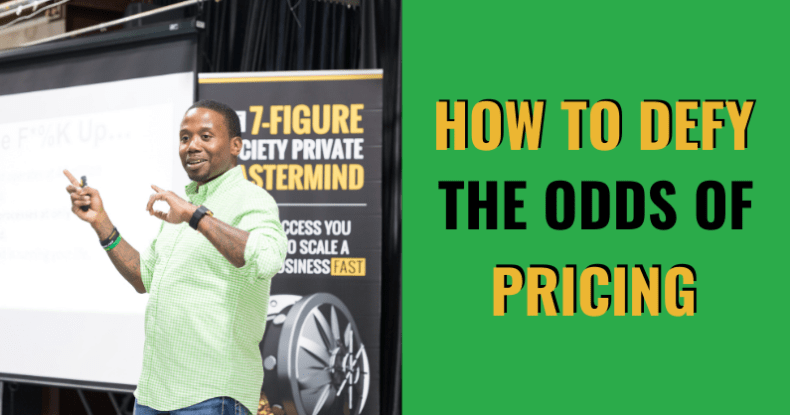 How To Defy The Odds Of Pricing