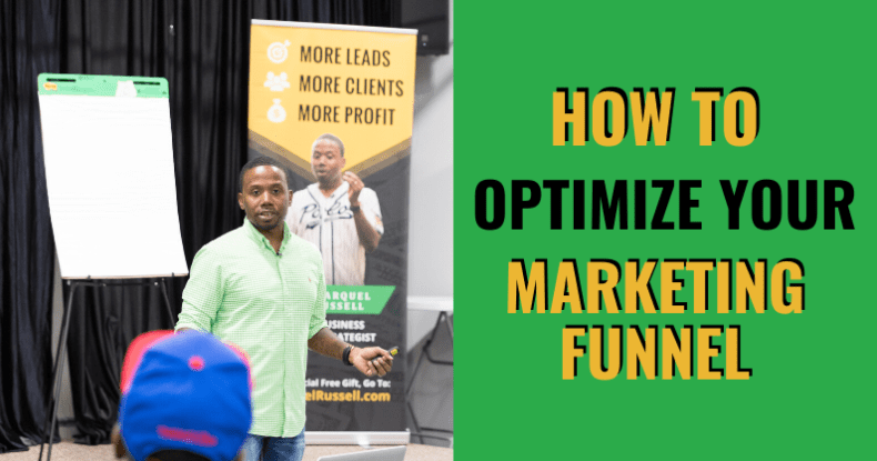 How To Optimize Your Marketing Funnel