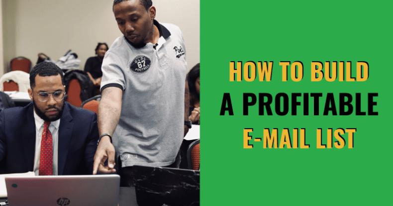 How To Build A Profitable E-mail List