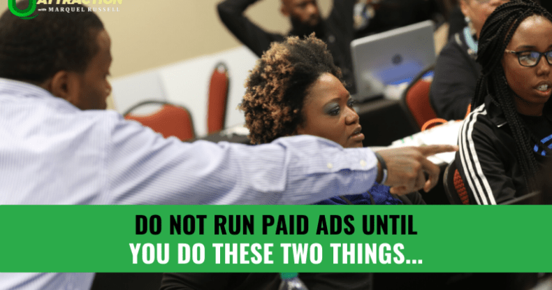 Do-NOT-Run-Paid-Ads-Until-You-Do-These-Two-Things...