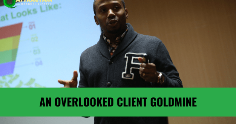 An Overlooked Client Goldmine