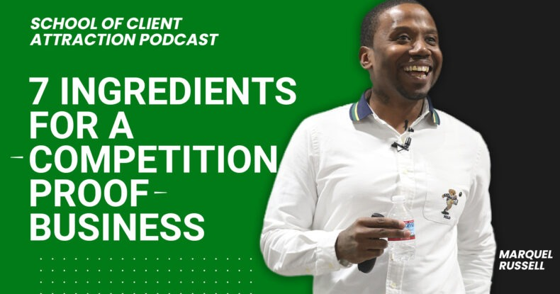 My 7 Ingredients For A Competition Proof Business